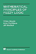 Mathematical Principles of Fuzzy Logic