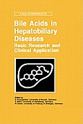Bile Acids and Hepatobiliary Diseases - Basic Research and Clinical Application