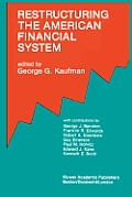 Restructuring the American Financial System