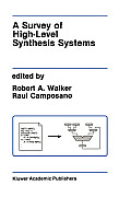 A Survey of High-Level Synthesis Systems