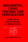 Communications and Information Theory #163: Sequential Logic Testing and Verification