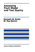 Kluwer International Series in Engineering & Computer Science #157: Assessing Fault Model and Test Quality