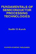 Fundamentals of Semiconductor Processing Technologies