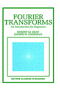 Fourier Transforms: An Introduction for Engineers