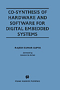 Co-Synthesis of Hardware & Software for Digital Embedded Systems