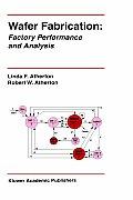 Wafer Fabrication Factory Performance & Analysis