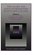 The Causes and Costs of Depository Institution Failures (Kluwer International Series in Engineering & Computer Science) Cover