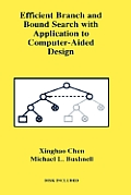 Efficient Branch & Bound Search with Application to Computer-Aided Design