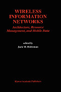 Wireless information networks :architecture, resource management, and mobile data