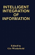 Intelligent Integration of Information: A Special Double Issue of the Journal of Intelligent Information Sytems Volume 6, Numbers 2/3 May, 1996