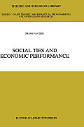 Social Ties and Economic Performance