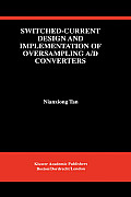 Switched-Current Design and Implementation of Oversampling A/D Converters