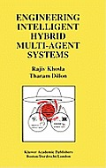 Engineering Intelligent Hybrid Multi-Agent Systems