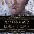 Master and God: A Novel of the Roman Empire