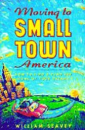 Moving To Small Town America