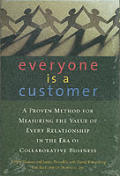 Everyone Is A Customer A Proven Method