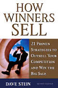 How Winners Sell 2nd Edition 21 Proven Strategie
