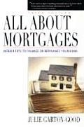 All About Mortgages 3rd Edition Insider Tips To