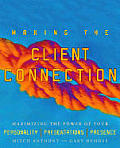 Making The Client Connection Maximizing