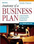 Anatomy Of A Business Plan 6th Edition A Step By Guide to Building a Business & Securing Your Companys Future