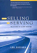 From Selling To Serving The Essence Of C