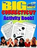 The Big Connecticut Activity Book!