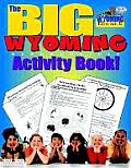 The Big Wyoming Activity Book