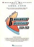1950-1959 (Broadway Musicals Show by Show)