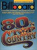 Billboard Top Country Songs Of The 80s