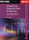 Songwriting : Essential Guide To Rhyming (92 Edition)