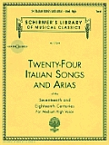 Twenty-Four Italian Songs and Arias of the Seventeenth and Eighteenth  Centuries (Book & CD)