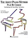 Adult Piano Method Play By Choice With