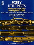 Forty Little Pieces in Progressive Order (With Flute Pages) (56 Edition)
