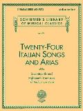Twenty Four Italian Songs & Arias of the Seventeenth & Eighteenth Centuries For Medium Low Voice