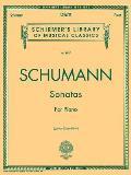 Schumann Sonatas: For Piano