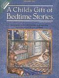 A Child's Gift of Bedtime Stories [With Full-Color Story Boards]