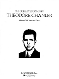 The Collected Songs of Theodore Chanler: Medium/High Voice