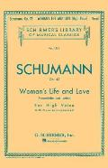 Woman's Life and Love: Frauenliebe Und Leben: Eight Songs with Piano Accompaniment