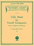 Cello Music by French Composers: From Couperin to Debussy