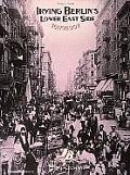 Irving Berlins Lower East Side Songbook