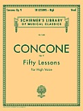Fifty Lessons for the High Voice: Op. 9 (86 Edition)