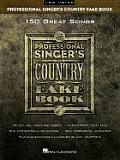 The Professional Singer's Country Fake Book: Low Voice (Fake Books)