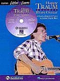 Happy Traum Teaches Blues Guitar: A Hands-On Beginner's Course in Acoustic Country Blues with CD (Audio) (Listen & Learn)