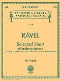 Selected Short Masterpieces: Piano Solo