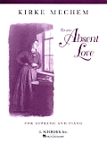 To an Absent Love: Soprano and Piano