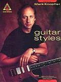 Mark Knopfler: Guitar Styles: Volume 1
