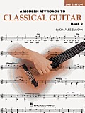 A Modern Approach to Classical Guitar: Book 2 - Book Only