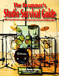 Drummers Studio Survival Guide How To Get