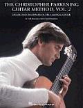 Christopher Parkening Guitar Method Volume 2 Guitar Technique