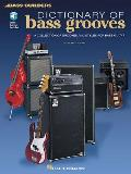 Dictionary of Bass Grooves [With *]